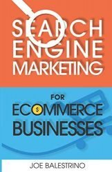 Search Engine Marketing For Ecommerce Businesses
