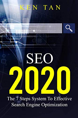 SEO 2020: The 7 Steps System To Effective Search Engine Optimization