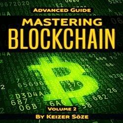 Mastering Blockchain: Advanced Guide, Book 2