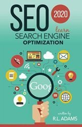 SEO 2020: Learn Search Engine Optimization (Search Engine Optimization Series)