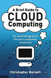 A Brief Guide to Cloud Computing (Brief Histories (Paperback))